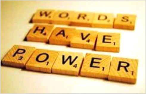 Change Your Words, Change Your Life.